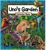 Uno's Garden by Graeme Base book unit
