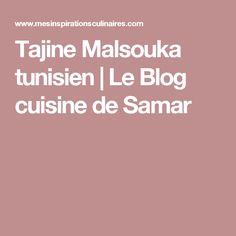 Tajine Malsouka tunisien | Le Blog cuisine de Samar
