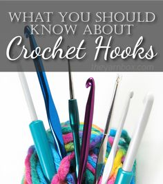 An interesting article about Crochet Hooks. Worth reading! I learned a lot I didn't know.- Everything You Should Know - The Yarn Box