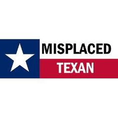 Misplaced Texan Gifts & Merchandise | Misplaced Texan Gift Ideas | Custom Misplaced Texan  Clothing - CafePress