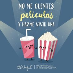 Nuestra película mejor que sea basada en hechos reales #mrwonderful #quote Cute Quotes, Funny Quotes, Love Phrases, Spanish Memes, Its A Wonderful Life, Real Love, More Than Words, Cute Illustration, Cute Love