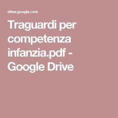 Traguardi per competenza infanzia.pdf - Google Drive