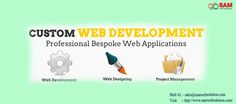 Custom Web Application Service Provider in India SAM WEB SOLUTION offers an excellent service in Custom Web Development. We design and develop your web service from the hands of professional web Designers and web developers  More Information  Mail to: - sales@samwebsolution.com Visit: - http://www.samwebsolution.com/web-development/custom-application.php
