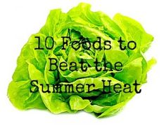 10 foods you can add to your diet to balance the summer heat