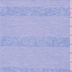 Heather periwinkle bluewith ivory undertones. This lightweight polyester knit fabric has a periwinkle blue burnout stripe. Slight stretch.Compare to $9.00/yd