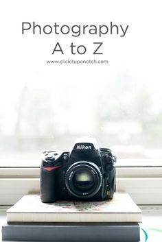 Everything you need to know about photography all in one place. Amazing resource full of photography tips! Photography A to Z