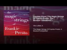 """Lagrima (From """"The Magic Strings Of Frankie Presto: The Musical Companion"""") - YouTube"""