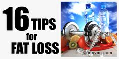 16 Tips for Losing Fat - #health #fitness