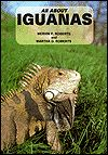 Title: All About Iguanas, Author: Mervin F. Roberts
