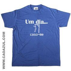 UM DIA CASO-ME (HOMEM)