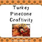 Your students will flip for this adorable TURKEY PINECONE!  This FREEBIE includes directions for creating turkey pinecones, as well as a list of ma...