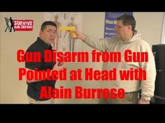 Gun Disarm from Gun Pointed at Head with Alain Burrese