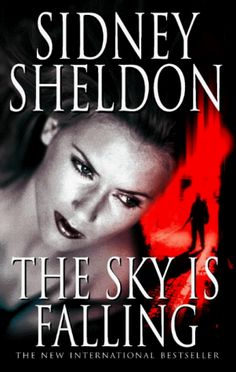 The Sky is Falling - It is a Crime novel By Sidney Sheldon. It a story about a anchorwoman Dana Evans suspects the accidents befalling in rich Winthrop Family.  Witnesses and informants die before, and after meetings. Friends become foes, nobody can be trusted.  To read this International bestseller which is hard to put down, visit -  http://www.ahmedabad.liberiaindia.com/index.php?option=com_medialibrary&task=view&id=3831&catid=0&Itemid=247