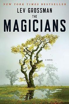The Magicians - Lev Grossman. i need to read this before I continue the tv series.