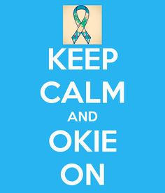 KEEP CALM AND OKIE ON