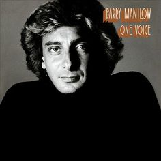 One Voice - Barry Manilow | Songs, Reviews, Credits, Awards | AllMusic