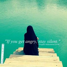 Don't speak out in anger.     #Anger #Quiet #IslamicQuotes