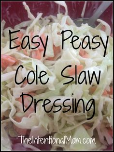 There is nothing like homemade cole slaw dressing. You most like;y have everything you need to make this SIMPLE dressing on hand already!