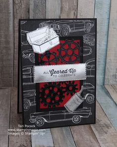 Stampin' Up! UK Demonstrator - Teri Pocock: Quick Masculine Card using Geared Up Garage Masculine Birthday Cards, Masculine Cards, Quick Cards, Diy Cards, Idee Diy, Stamping Up Cards, Fathers Day Cards, Scrapbook Cards, Homemade Cards