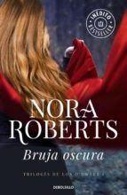 Autor: Nora Roberts  Nº de páginas: 376  Editorial: DeBolsillo  Sinopsis:   1263. Sorcha, conocida como la Bruja Oscura, se despidió...