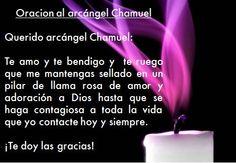 #UniversoDeAngeles  Oración al arcángel Chamuel para mantenernos sellados en un la llama rosa del amor divino.