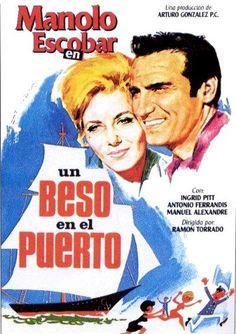 COLECCIÓN DE CARTELES ANTIGUOS DE CINE- Un beso en el puerto 1965, con Manolo Escobar, Ingrid Pitt, Antonio Ferrandis y María Isbert,