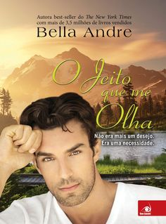 O Jeito que me Olha (The way you look tonight) – Bella Andre – #Resenha | O Blog da Mari