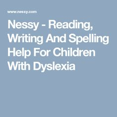 Nessy - Reading, Writing And Spelling Help For Children With Dyslexia