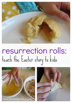 how to teach the easter story to kids: resurrection rolls | easter | teachmama.com