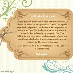 Oração Bahá'í - Qualidades Espirituais - www.bahai.org.br