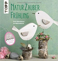 Naturzauber Frühling - Make-Up Bird Crafts, Easter Crafts, Diy And Crafts, Christmas Crafts, Scrap Wood Projects, Craft Projects, Projects To Try, Rustic Crafts, Wooden Crafts