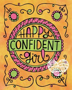 For all happy and confident girls (& those who want to be!)  8x10 print & jumbo doodle magnet, www.artsyville.com. Illustration © Aimee Dolich/Artsyville. All rights reserved.