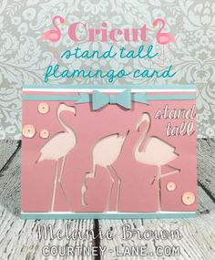 Cricut Artiste Three Flamingos Card