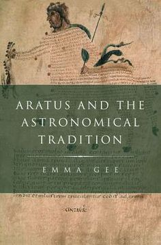 Aratus and the astronomical tradition / Emma Gee - New York, NY : Oxford University Press, cop. 2013