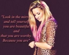 Demi Lovato ~ Quote