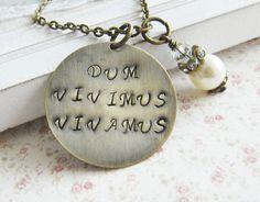 Dum Vivimus Vivamus necklace hand stamped, by romanticcrafts #handmade #quotes #sayings #life