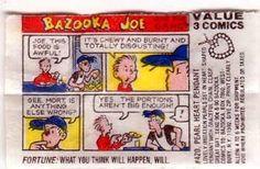 Remember reading this Bazooka Joe comic strip attached inside the Bazooka bubblegum wrapper?
