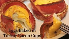 Turkey Bacon and Egg Cups