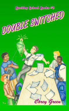 Double Switched (Buckley School Books) by Corey Green. $3.31. 190 pages. Publisher: Abligio Books; 1 edition (December 16, 2011). Author: Corey Green