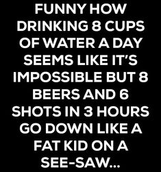 Funny quotes about life humor hilarious god 65 ideas. Funny Shit, Haha Funny, Funny Stuff, Beer Funny, Funny Quotes About Life, Hilarious Quotes, Wisdom Quotes About Life, Random Funny Quotes, Fun Life Quotes