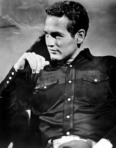 "Paul Newman in ""Hud."" Seriously...I could climb him like a tree!"