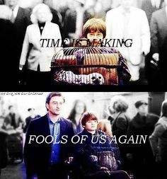 Time is making fools of us again. <3