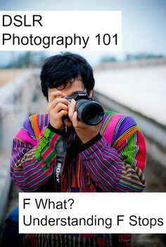F What? Understanding F Stops. DSLR Photography 101 - Thinking Outside The Sandbox Family
