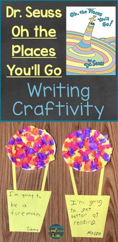 Dr. Seuss Oh the Places You'll Go writing craft. This helps promotes creativity while also adding a literacy element.  This can be a great activity to use towards the end of the year as graduation. Great activity that promotes imagination and creativity.