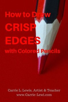 How to Draw Crisp Edges with Colored Pencils - Carrie L. Lewis, Artist - - Want to know how to draw crisp edges with colored pencils? Seven easy-to-use methods you can use to draw crisper lines right now. Pencil Drawing Tutorials, Drawing Tips, Pencil Drawings, Drawing Techniques, Drawing Ideas, Learn Drawing, Watercolor Pencils Techniques, Rose Drawings, Skull Drawings