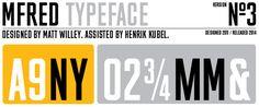 MFRED font by Matt Willey, assisted by Henrik Kübel.