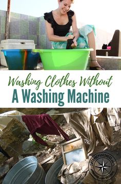Washing Clothes Without a Washing Machine — Washing machines are just one of the many modern technologies most people take for granted.