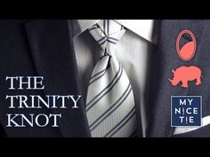 How to Tie a Tie: THE TRINITY KNOT (slow+mirrored=beginner) | How to Tie a Trinity Knot (easy) - YouTube