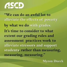 We can alleviate the effects of poverty by what we do with grades.