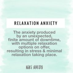 Do you Feel Anxious When Youre Trying to Relax  My Story My God by Niki Hardy